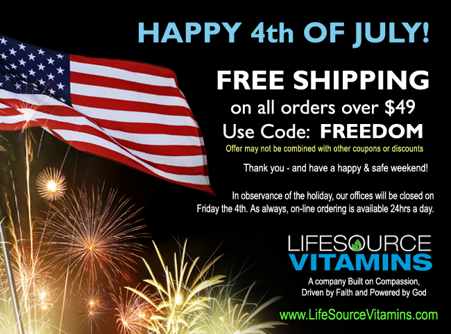 LifeSource Vitamins - We hope you and your family have a blessed Independence Day.